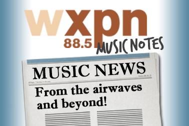 XPN Music Notes