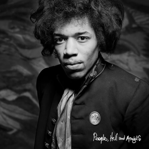 Jimi Hendrix, People Hell and Angels