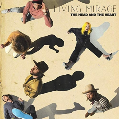 The Head and the Heart - Living Mirage