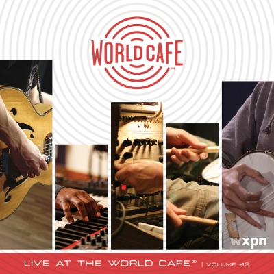 Live At The World Cafe Volume 43