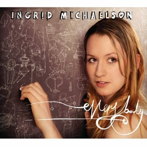 Ingrid Michaelson - Everybody - Cabin 24 Records