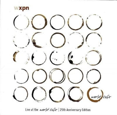 Live At The World Cafe 25th Anniversary Edition Volume 41