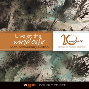 Live at the World Cafe 20th Anniversary Edition CD