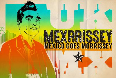 Latin Roots: Mexrrissey
