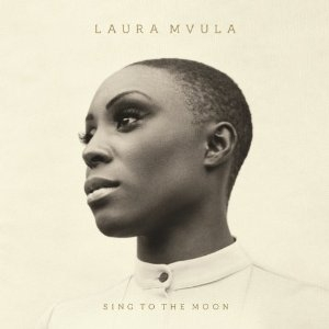 Laura Mvula - Sing to the Moon - CD of The Month