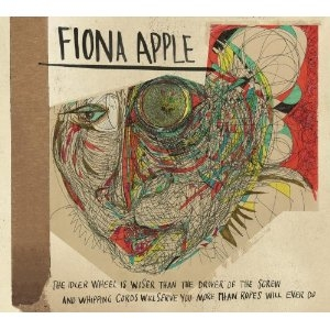 Fiona Apple - The Idler Wheel Is Wiser Than ... - Epic