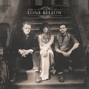 The Lone Bellow on Descendant Records by The Lone Bellow