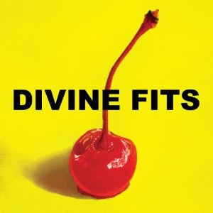 Divine Fits - A Thing Called Divine Fits - Merge