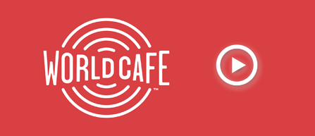 Join the World Cafe through performances and interviews with celebrated and emerging artists.
